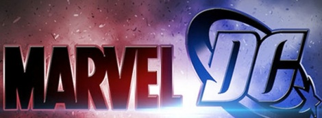 DC, Marvel